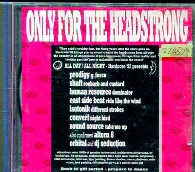 *還有唱片三館*ONLY FOR THE HEAD STRONG 二手 ZZ4529(需競標)