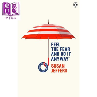 Feel The Fear And Do It Anyway  (Vermilion Life Essentials)