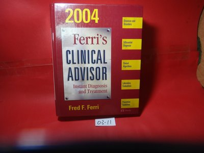 【愛悅二手書坊 03-11】Ferri's Clinical Advisor 2004    Fred F. Ferri