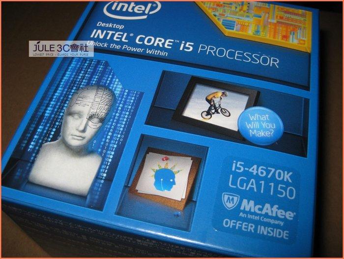 JULE 3C會社-Intel Core i5 4670K 四核/HD4600/第四代/全新盒裝/1150 CPU