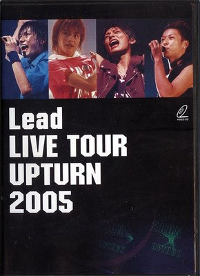 【嘟嘟音樂坊】Lead - Live Tour Upturn 2005 VCD