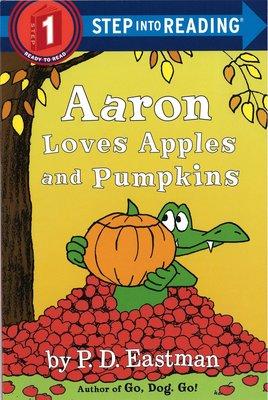 *小貝比的家*AARON LOVES APPLES AND PUMPKINS /L1/平裝/3~6歲/萬聖節