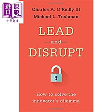 Lead and Disrupt: How to Solve the Innovator's Dilemma 英文原版