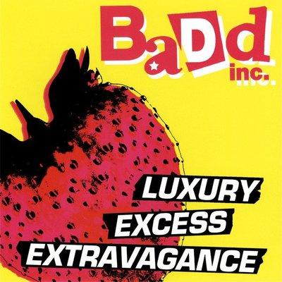 ##挖寶區【33】全新CD Badd Inc. – Luxury, Excess, Extravagance