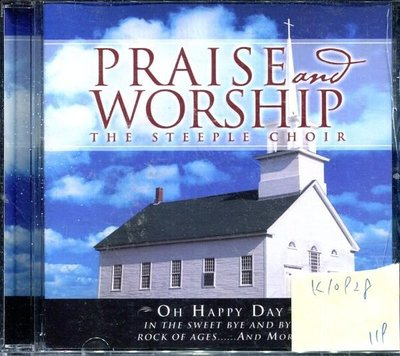 *真音樂* PRAISSE AND WORSHIP / THE STEEPLE CHOIR 全新 K10928 (下標賣1)