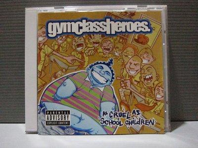 Gym Class Heroes As Cruel As School Children 原版CD片佳 保存良好