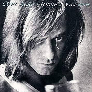 美國二手黑膠Eddie Money─Playine For Keeps 1980