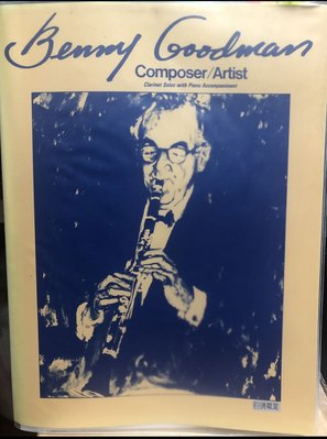 Benny Goodman composer and artist Clarinet solos with piano accompaniment