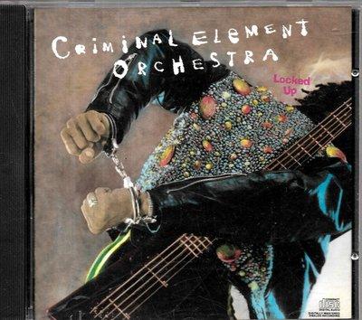 阿瑟貝克Criminal Element Orchestra / Locked Up
