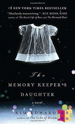 [文閲原版]不存在的女兒 英文原版 The Memory Keepers Daughter Kim Edwards Penguin Books