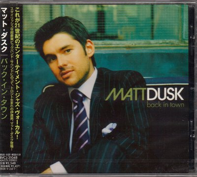 麥特達斯克MATT DUSK. BACK IN TOWN. CD+側標