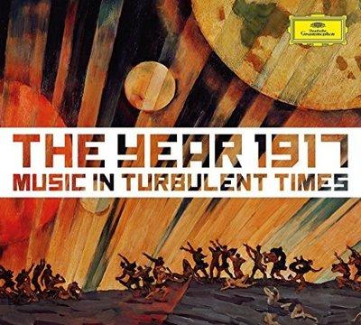 1917年,動蕩時期的音樂The Year 1917 :Music in Turbulent Times-4796969