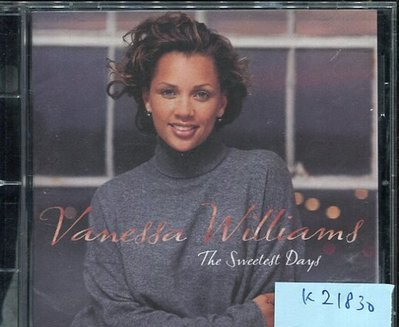 *真音樂* VANESSA WILLIAMS / THE SWEETEST DAYS 二手 K21830