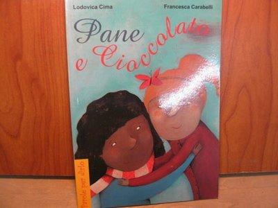 【愛悅二手書坊 O-13】 Pane e Cioccolate