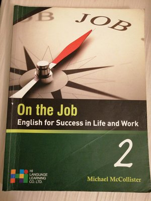 On the jobEnglish for success in life and work