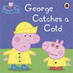 *小貝比的家*PEPPA PIG:GEORGE CATCHES A COLD/平裝