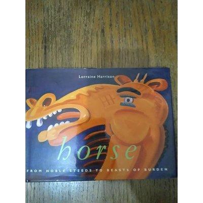 雷根《Horse: From Noble Steeds to Beasts of Burden》#9成新#P250