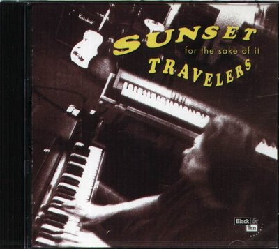 八八 - SUNSET TRAVELERS - FOR THE SAKE OF IT