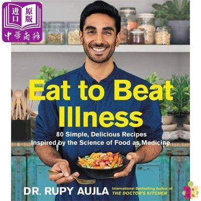 [文閲原版]Eat to Beat Illness: 80 Simple, Delicious Recipes 英文原版 戰勝疾病的80個簡單食譜
