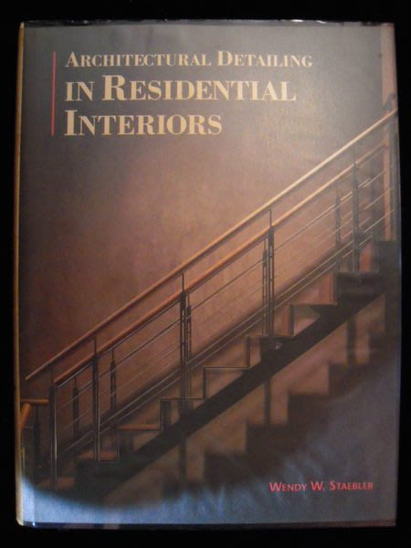 ※布箱子※二手建築室內設計裝修書【ARCHITECTURAL DETAILING IN RESIDENTIAL INTERIORS】
