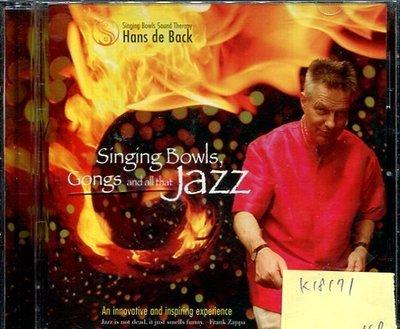 *真音樂* SINGING BOWLS / GONGS AND ALL THAT JAZZ 二手 K18171