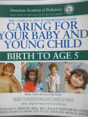 【書寶二手書T3/保健_QJM】Caring for Your Baby and Young Child: Birth