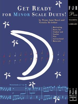 【599免運費】Get Ready for Minor Scale Duets【FJH1230】準備好為小調音階二重奏!