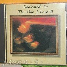 西洋合輯-DEDICATED TO THE ONE I LOVE II,1992年,無IFPI,WEA/UFO唱片