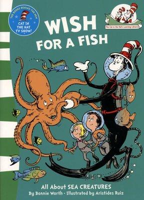*小貝比的家*WISH FOR A FISH /CAT IN HAT'S LEARNING LIBRARY/海洋教育