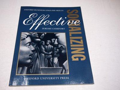 【考試院二手書】《Effective Socializing》ISBN:0194570967│八成新(B11Z52)