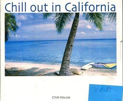 *真音樂* CHILL OUT IN CALIFORNIA 2CD 二手 K18185