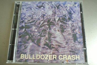 CD ~ BULLDOZER CRASH IMPERFECTION ~ 1995 SUNDAY SUNDAY-641