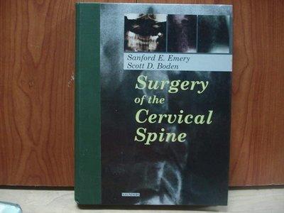 【愛悅二手書坊 09-31】Surgery of the Ceruical Spine