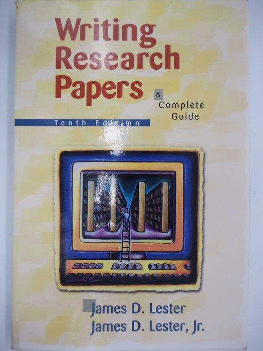 【月界】Writing Research Papers-10版(絕版)_James D. Lester〖大學社科〗AKQ