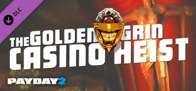 STEAM PAYDAY 2 : The Golden Grin Casino Heist DLC 劫薪日2 :賭場搶案