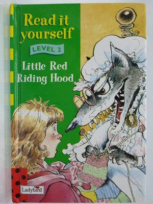 【月界2】Little Red Riding Hood-Level 2(精裝)_Ladybird 〖少年童書〗CMT