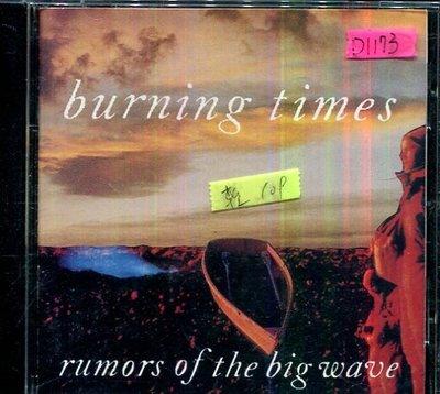 *還有唱片四館* BURNING TIMES RUMORS OF THE BIG WAVE 二手 D1172