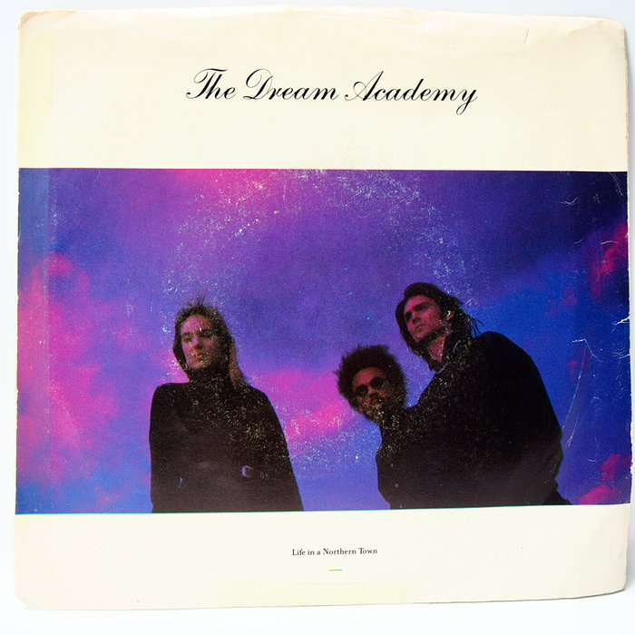 45 rpm 7吋單曲 The Dream Academy【Life in the Northern Town】美國首版