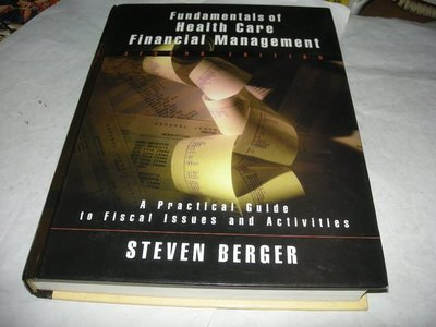 Fundamentals of health care financial management : a practical guide to financial issues -ISBN:0787959804