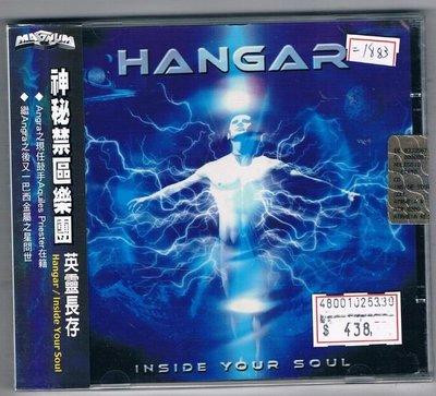 [鑫隆音樂]西洋CD-神秘禁區樂團 Hangar /英靈長存Inside Your Soul /全新/免競標