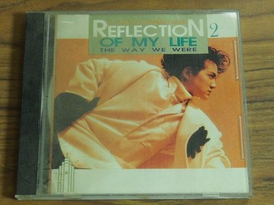 ◎MWM◎【二手CD】Reflection Of Life 2 無ifpi, 有歌詞, 片況佳