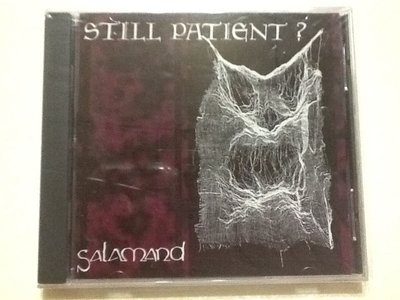 ~拉奇音樂~ Salamand  Still  Patient ?   水晶唱片發行 全新未拆封。團。