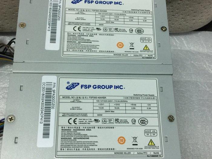 電腦雜貨店→全漢 FSP300-40AABA 300W 80+銅牌 12PIN+4PIN 電源供應器  1個$500