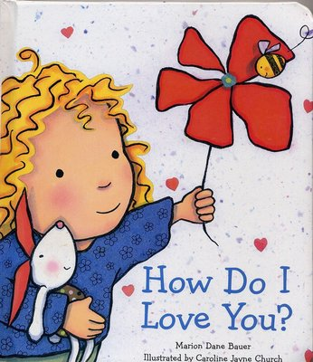 *小貝比的家*HOW DO I LOVE YOU? / /硬頁/0~2歲/母親節