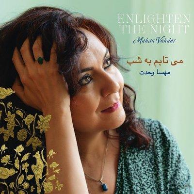 啟發的夜晚 Enlighten the night / 馬莎法達特/Mahsa Vahdat---FXCD469