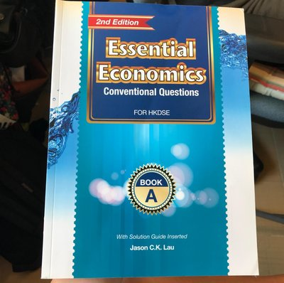 Essential Economics Conventional Questions for HKDSE - BOOK A
