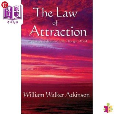 [文閲原版]The Law of Attraction: Or Thought Vibration in t...