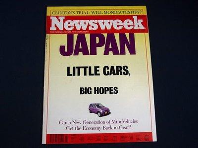 【懶得出門二手書】英文雜誌《Newsweek》JAPAN LITTLE CARS,BIG HOPES 1999.1.18 (無光碟)│(21F32)