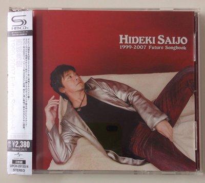 Hideki Saijo 西城秀樹 / 1999-2007 Future Songbook (2013 Japan SHM-CD) SEALED