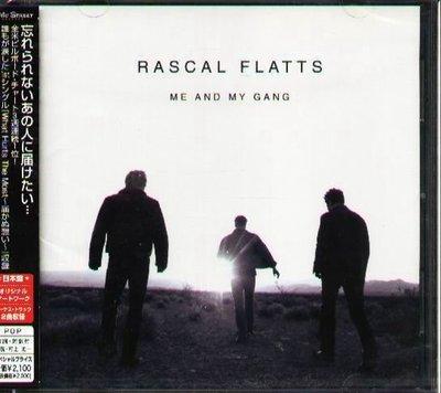 (甲上唱片) Rascal Flatts - ME AND MY GANG  - 日盤+2BONUS